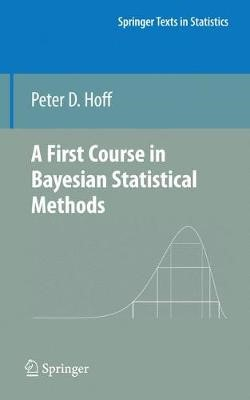 A First Course in Bayesian Statistical Methods -