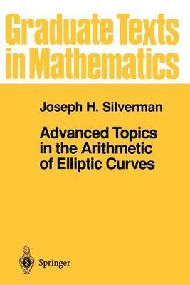 Advanced Topics in the Arithmetic of Elliptic Curves - pr_243805