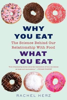 Why You Eat What You Eat -