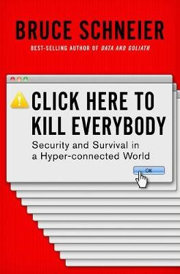 Click Here to Kill Everybody -