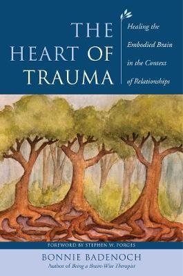 The Heart of Trauma -