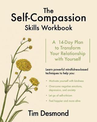 The Self-Compassion Skills Workbook -