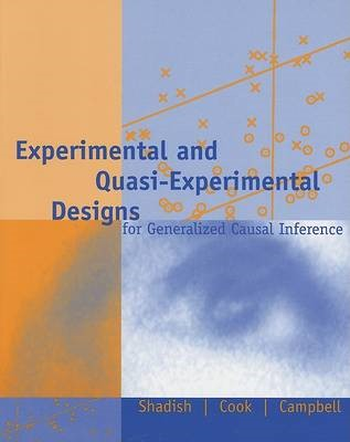 Experimental and Quasi-Experimental Designs for Generalized Causal Inference - pr_313943