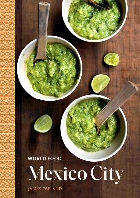 World Food: Mexico City -