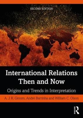 International Relations Then and Now -