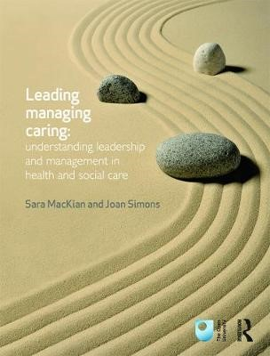 Leading, Managing, Caring: Understanding Leadership and Management in Health and Social Care - pr_389270