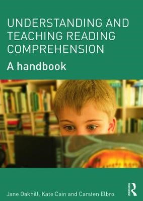Understanding and Teaching Reading Comprehension -