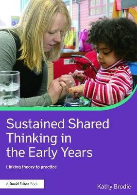 Sustained Shared Thinking in the Early Years -