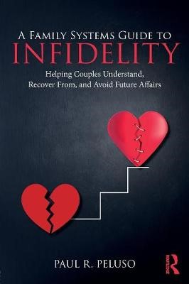 A Family Systems Guide to Infidelity - pr_237356
