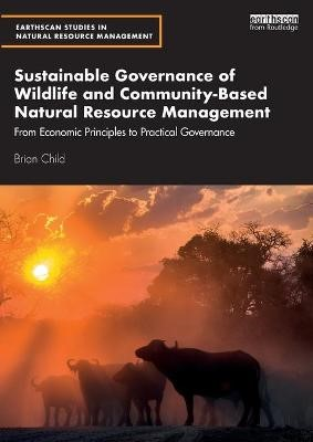 Sustainable Governance of Wildlife and Community-Based Natural Resource Management -