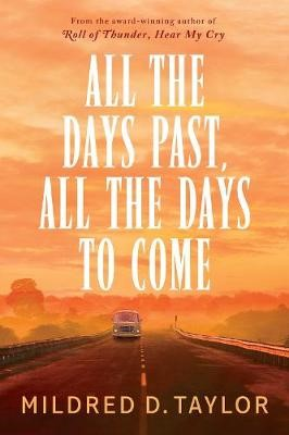All the Days Past, All the Days to Come -