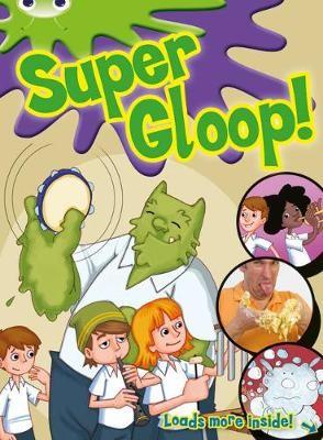 Bug Club Independent Comic Year 1 Green Super Gloop - pr_1751099