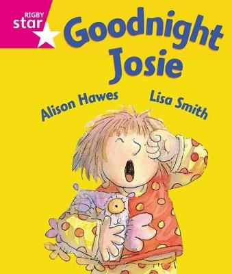 Rigby Star Guided Reception: Pink Level: Goodnight Josie Pupil Book (single) -