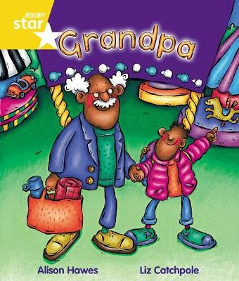 Rigby Star Guided Year 1 Yellow Level: Grandpa Pupil Book (single) -