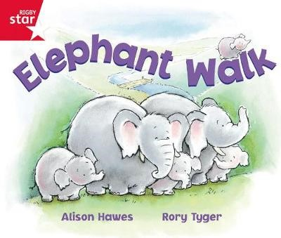 Rigby Star Guided Reception: Red Level: Elephant Walk Pupil Book (single) -
