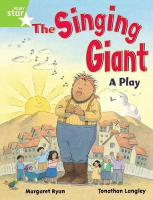 Rigby Star Guided 1 Green Level: The Singing Giant, Play, Pupil Book (single) - pr_45689