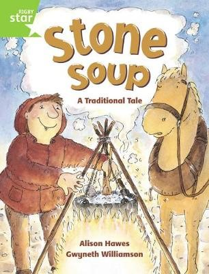 Rigby Star Guided 1 Green Level: Stone Soup Pupil Book (single) -