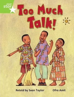 Rigby Star Guided Phonic Opportunity Readers Green: Too Much Talk Pupil Bk (Single) - pr_45379
