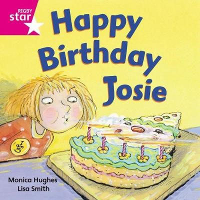 Rigby Star Independent Pink Reader 3: Happy Birthday Josie -