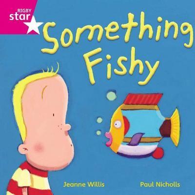 Rigby Star Independent Pink Reader 14 Something Fishy - pr_40485