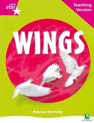 Rigby Star Non-fiction Guided Reading Pink Level: Wings Teaching Version - pr_40067