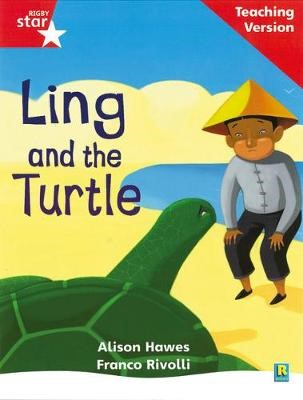 Rigby Star Phonic Guided Reading Red Level: Ling and the Turtle Teaching Version - pr_26296