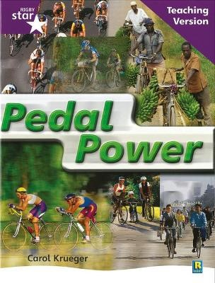 Rigby Star Non-fiction Guided Reading Purple Level: Pedal Power Teaching Version - pr_238117