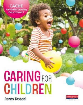 CACHE Entry Level 3/Level 1 Caring for Children Student Book -