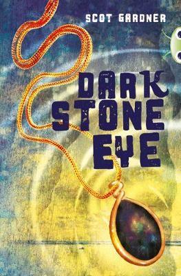 Bug Club Independent Fiction Year 5 Blue A Dark Stone Eye -