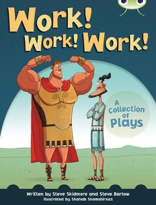 Bug Club Independent Year Two Fiction Lime B Work! Work! Work! -