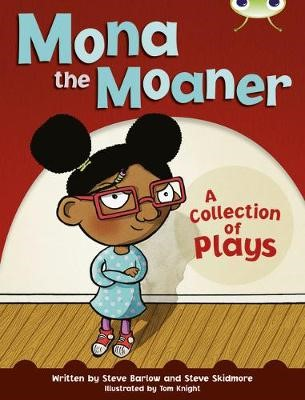 Bug Club Independent Fiction Year Two White B Mona the Moaner -