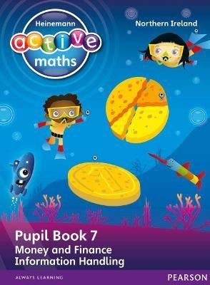 Heinemann Active Maths Northern Ireland - Key Stage 1 - Beyond Number - Pupil book 7 - Money, Finance and Information Handling - pr_45352