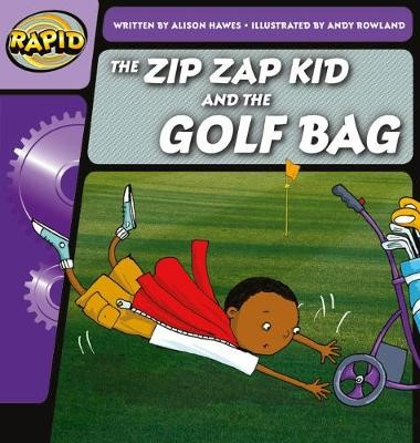Rapid Phonics Step 1: The Zip Zap Kid and the Golf Bag (Fiction) -