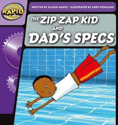 Rapid Phonics Step 1: The Zip Zap Kid and Dad's Specs (Fiction) -