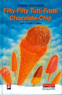 Fifty-Fifty Tutti-Frutti Chocolate Chip & Other Stories -