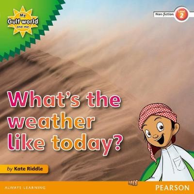 My Gulf World and Me Level 2 non-fiction reader: What's the weather like today? - pr_17709