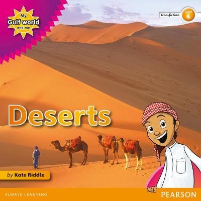 My Gulf World and Me Level 4 non-fiction reader: Deserts - pr_17792