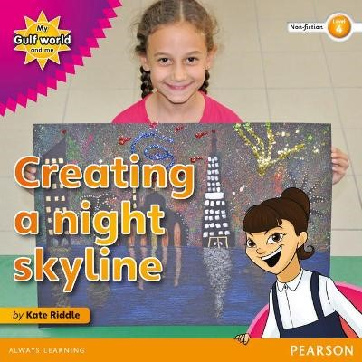 My Gulf World and Me Level 4 non-fiction reader: Creating a night skyline - pr_17853