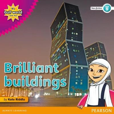 My Gulf World and Me Level 5 non-fiction reader: Brilliant buildings! - pr_17887