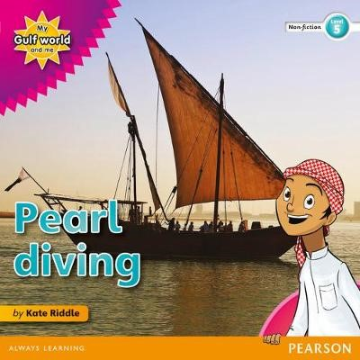 My Gulf World and Me Level 5 non-fiction reader: Pearl diving - pr_17854