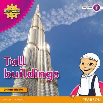 My Gulf World and Me Level 6 non-fiction reader: Tall buildings -