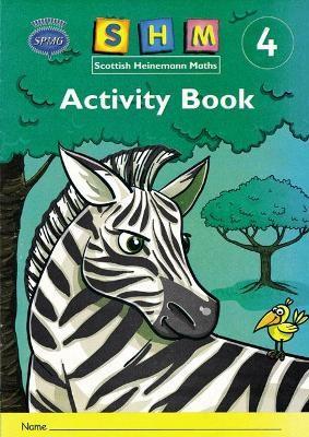 Scottish Heinemann Maths 4: Activity Book Single -