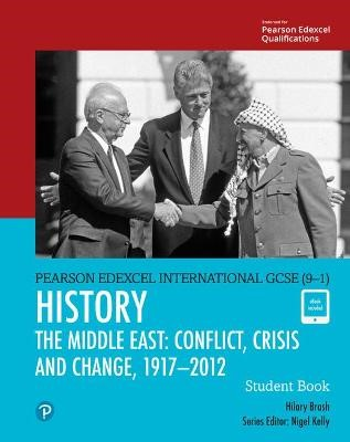 Pearson Edexcel International GCSE (9-1) History: Conflict, Crisis and Change: The Middle East, 1919-2012 Student Book - pr_248933