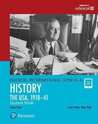 Pearson Edexcel International GCSE (9-1) History: The USA, 1918-41 Student Book -