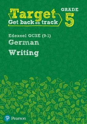 Target Grade 5 Writing Edexcel GCSE (9-1) German Workbook - pr_248946