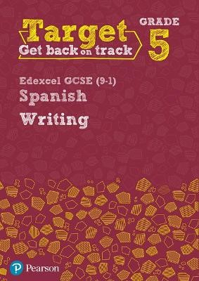 Target Grade 5 Writing Edexcel GCSE (9-1) Spanish Workbook - pr_248932