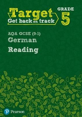 Target Grade 5 Reading AQA GCSE (9-1) German Workbook -