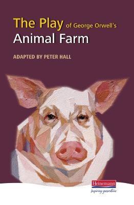 The Play of Animal Farm -
