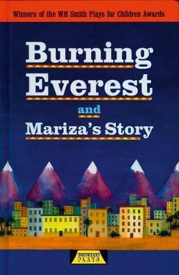 Burning Everest and Mariza's Story -