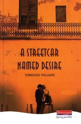 A Streetcar Named Desire -